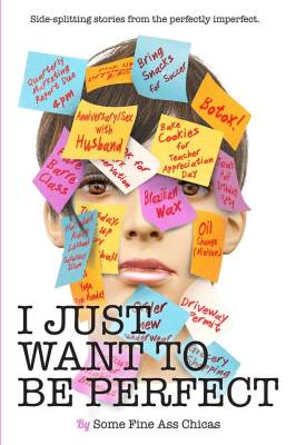 I Just Want to Be Perfect book featuring Kim Bongiorno