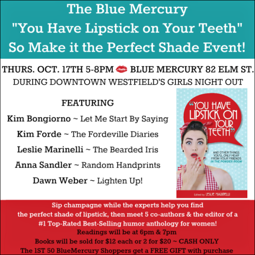 Blue Mercury Girls Night Out Westfield NJ You Have Lipstick on Your Teeth Event 101713 FACEBOOK