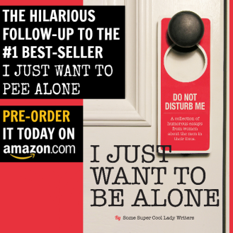 PRE ORDER I JUST WANT TO BE ALONE TODAY