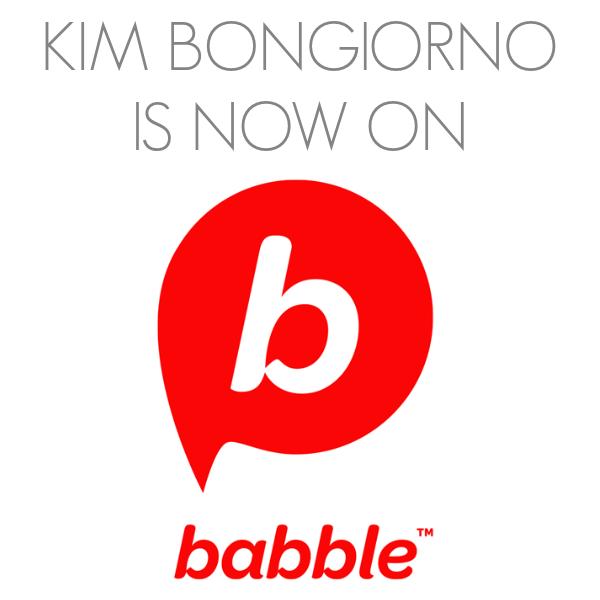 Kim Bongiorno for Babble