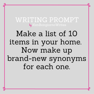 Writing prompt by KimBongiornoWrites #amwriting | writing exercises synonyms creative writing