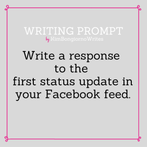 Writing prompt by KimBongiornoWrites #amwriting | Facebook