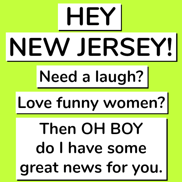 Hilarious women telling stories you can relate to in New Jersey in September 2017
