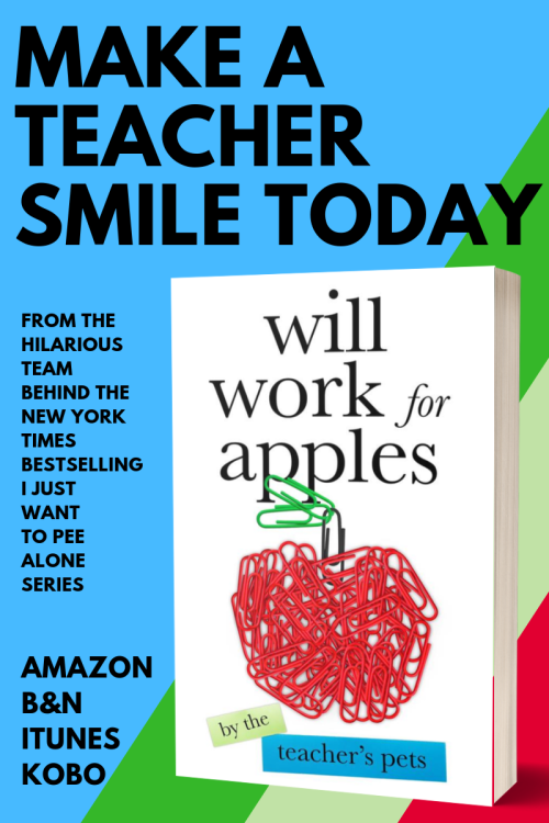 WILL WORK FOR APPLES book for teachers featuring Kim Bongiorno, Jen Mann, and 37 other writers who love teachers! #willworkforapples