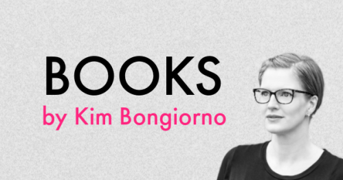 Books by Kim Bongiorno | Humor essays, parenting, short fiction, and more.